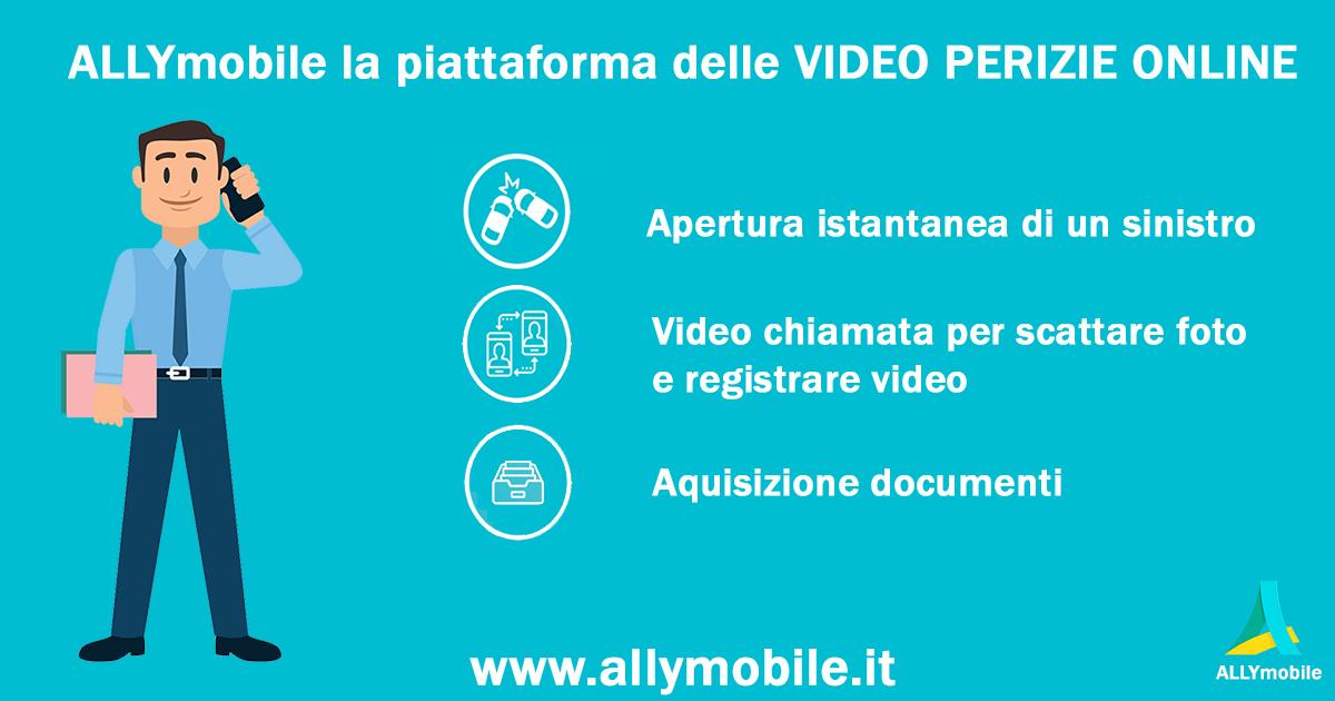 VIDEO PERIZIE SMART POSSIBILI CON ALLYmobile, LA PIATTAFORMA DELLE VIDEO PERIZIE ONLINE.